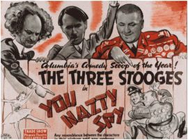 Funny Movie Quotes fromYou Nazty Spy! (1940) starringthe Three Stooges