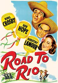 Funny movie quotes from Road to Rio starring Bob Hope, Bing Crosby, Dorothy Lamour