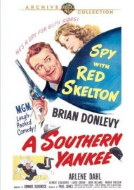 Funny movie quotes from A Southern Yankee- a Red Skelton comedy set in the closing days of the AmericanCivilWar, co-starring the beautiful Arlene Dahl.