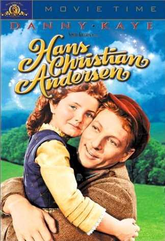 Hans Christian Anderson, starring Danny Kaye