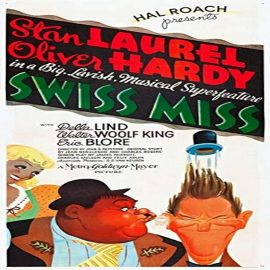 Funny movie quotes fromSwiss Miss, starring Stan Laurel and Oliver Hardy