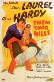 Funny movie quotes from Them Thar Hills starring Stan Laurel, Oliver Hardy, Charlie Hall, Mae Busch