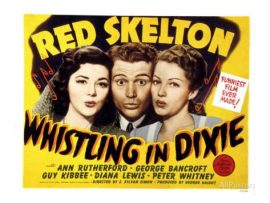 Funny movie quotes from Whistling in Dixie (1942) starring Red Skelton, Ann Rutherford, Rags Ragland, Diana Lewis