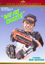 Funny movie quotes from Eat My Dust, starring Ron Howard, directed by Roger Corman