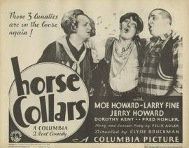 Funny movie quotes fromHorses Collars starring the Three Stooges (Moe Howard, Larry Fine, Curly Howard)