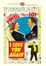 Funny movie quotes from I Love You Again, a very funny comedy starring William Powell and Myrna Loy