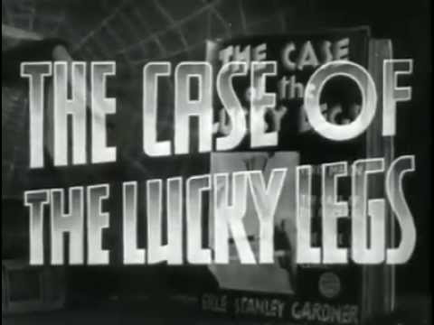 Funny movie quotes from The Case of the Lucky Legs (1935) starring William Warren, Genevieve Tobin, Patricia Ellis, Lyle Talbot, Allen Jenkins The Case of the Lucky Legs is a 1935 mystery film, the third in a series of Perry Mason films starring Warren William as the famed lawyer -- back when Perry Mason was funny!
