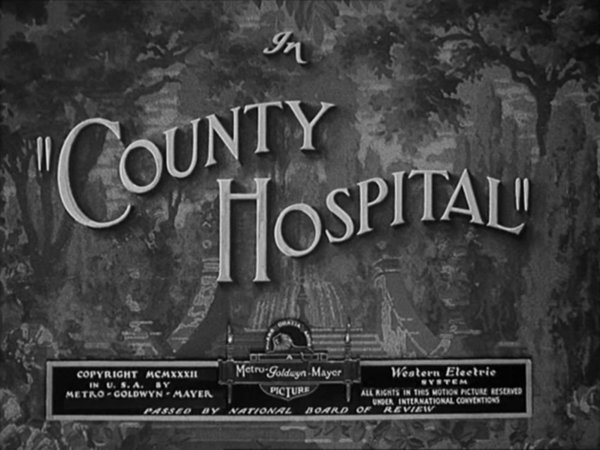 Funny movie quotes from County Hospital, starring Laurel and Hardy