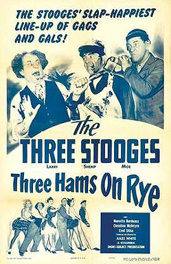 Funny movie quotes from Three Hams on Rye - a funny Shemp-era Three Stooges short film