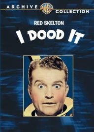 Funny movie quotes from I Dood It, a musical comedy starring Red Skelton and Eleanor Powell