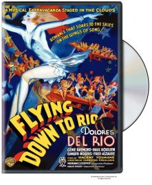 Funny movie quotes from Flying Down to Rio