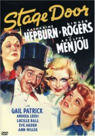 Funny movie quotes from Stage Door (1937) starring Katharine Hepburn, Ginger Rogers, Lucille Ball, Ann Miller, Eve Arden