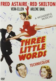 Funny movie quotes from Three Little Words - a funny, musical biography of the song writers Bert Kalmar (Fred Astaire) and Harry Ruby (Red Skelton)