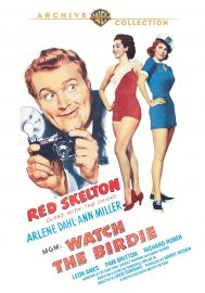 Funny movie quotes from Watch the Birdie, starring Red Skelton, Ann Miller, Ann Sothern