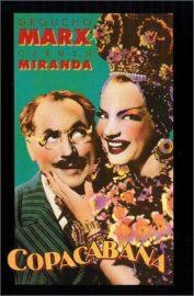 Funny movie quotes from Copacabana, a funny movie starring Groucho Marx and Carmen Miranda